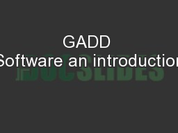 GADD Software an introduction