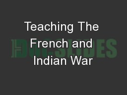 Teaching The French and Indian War