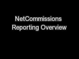 NetCommissions Reporting Overview
