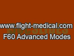 www.flight-medical.com F60 Advanced Modes