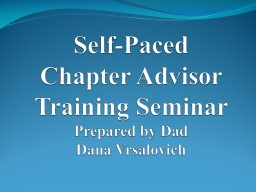 Self-Paced Chapter Advisor