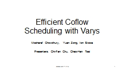 Efficient Coflow Scheduling with Varys