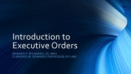 Introduction to Executive Orders