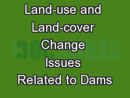 Land-use and Land-cover Change Issues Related to Dams