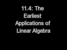 11.4: The Earliest Applications of Linear Algebra