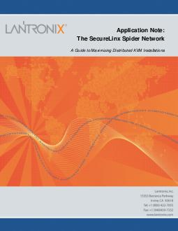 Application Note The SecureLinx Spider Network A Guide to Maximizing Distributed KVM Installations The Spide Network  A Guide to Maximizing Distributed KVM Installations The Spider Based Network A Gui
