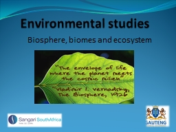 Environmental studies  Biosphere, biomes and ecosystem PowerPoint PPT Presentation