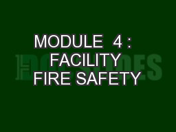 MODULE  4 :  FACILITY FIRE SAFETY