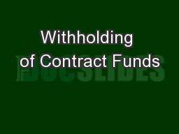 Withholding of Contract Funds