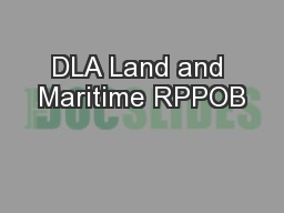 DLA Land and Maritime RPPOB