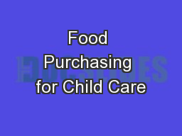 Food Purchasing for Child Care