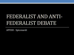 Federalist and Anti-federalist Debate