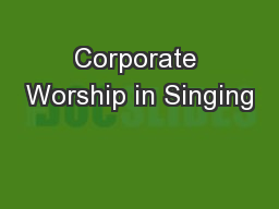 Corporate Worship in Singing
