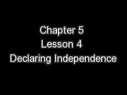 Chapter 5 Lesson 4 Declaring Independence
