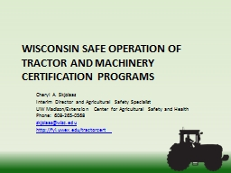 Wisconsin safe operation of tractor and machinery certification programs