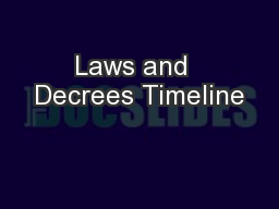 Laws and  Decrees Timeline