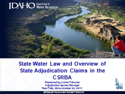 State Water Law and Overview of State Adjudication Claims in the CSRBA