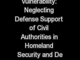 Critical Vulnerability: Neglecting Defense Support of Civil Authorities in Homeland Security and De