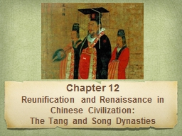 Chapter 12 Reunification and Renaissance in Chinese Civilization: