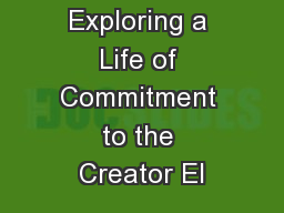 Dedicated Exploring a Life of Commitment to the Creator El