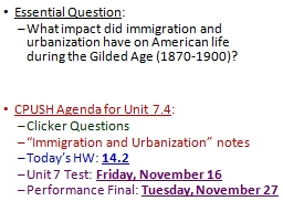 Essential Question : What impact did immigration and urbanization have on American life