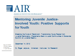 Mentoring Juvenile Justice-Involved Youth: Positive Supports for Youth