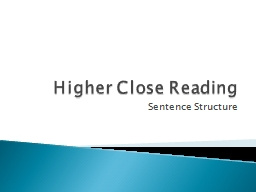 Higher Close Reading Sentence Structure