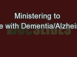 Ministering to Those with Dementia/Alzheimer�s