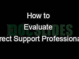 How to Evaluate Direct Support Professionals