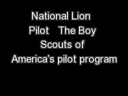 National Lion  Pilot   The Boy Scouts of America's pilot program