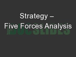 Strategy – Five Forces Analysis