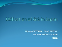 Utilization   of GIS in Japan