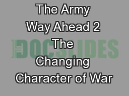 The Army Way Ahead 2 The Changing Character of War