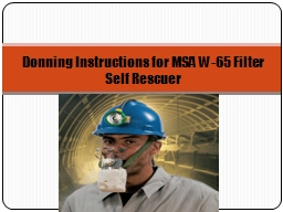 Donning Instructions for MSA W-65 Filter Self Rescuer
