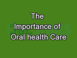 The Importance of Oral health Care