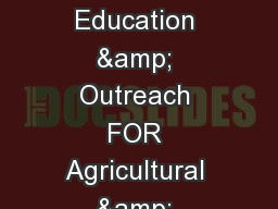 TIME OF USE RATES Education & Outreach FOR Agricultural & Pumping Customers