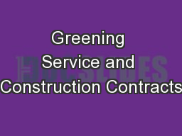 Greening Service and Construction Contracts