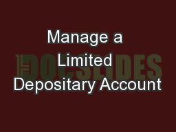 Manage a Limited Depositary Account