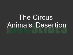 The Circus Animals' Desertion