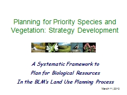 March 11, 2010 Planning for Priority Species and Vegetation: Strategy Development PowerPoint PPT Presentation