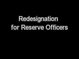 Redesignation for Reserve Officers