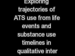Exploring trajectories of ATS use from life events and substance use timelines in qualitative inter