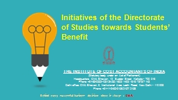Initiatives of the Directorate of Studies towards Students� Benefit