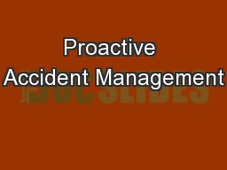 Proactive Accident Management