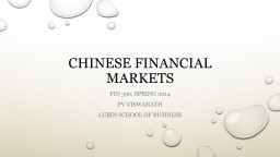 Fiscal decentralization The Chinese financial system, spring 2014