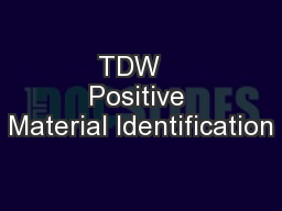 TDW   Positive Material Identification PowerPoint PPT Presentation
