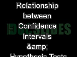The Relationship between Confidence Intervals & Hypothesis Tests