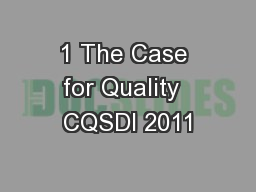 1 The Case for Quality  CQSDI 2011 PowerPoint PPT Presentation