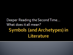 Symbols (and Archetypes) in Literature