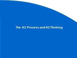 The A3 Process and A3 Thinking